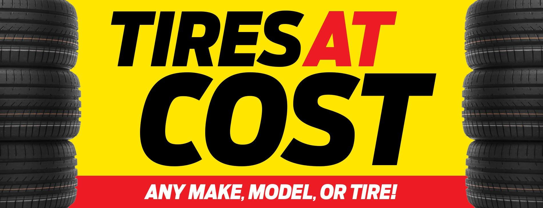 Tires at Cost!